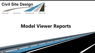 Civil Site Design - Model Viewer Reports