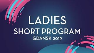 Alysa Liu (USA) | Ladies Short Program | Gdansk 2019