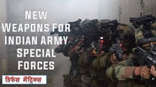 Update: New Weapons for Indian Army Special forces.