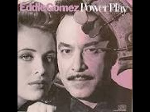 "Eddie Gomez:""Forever"""