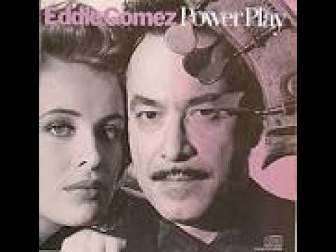 Eddie Gomez: