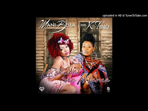 Mani Bella Feat. K-Tino - Le Secret De MaMa ( AUDIO )
