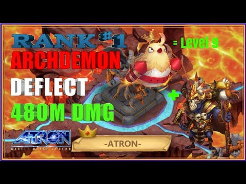 RANK #1 ARCHDEMON DEFLECT 480M DAMAGE - CASTLE CLASH