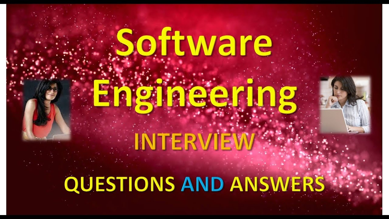 software engineering interview question and answers software engineering interview question and answers