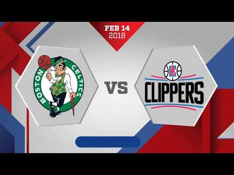 Los Angeles Clippers vs Boston Celtics: February 14, 2018
