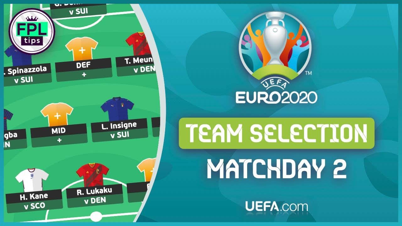 Download MATCHDAY 2: Limitless ACTIVATED!   TEAM SELECTION   Official UEFA EURO 2020   Fantasy Football Tips