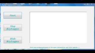 Make your own keylogger in visual basic using visual studio.
