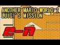 【改造マリオ】ANOTHER MARIO WORLD 2 LUIGI'S MISSION 2-A