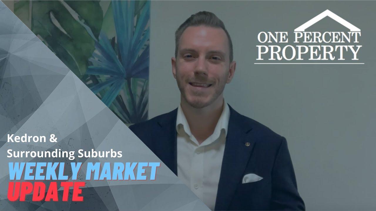 Kedron & Surrounding Suburbs Weekly Market Update
