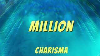 Million [Audio] | Charisma | JAVA 2020 Playlist