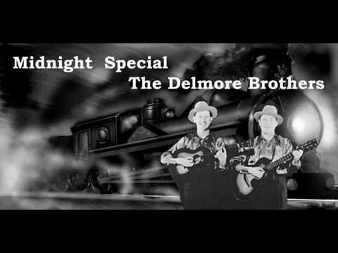 Midnight Special The Delmore Brothers