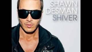 Shawn Desman - Shiver (Cure & Cause Remix)