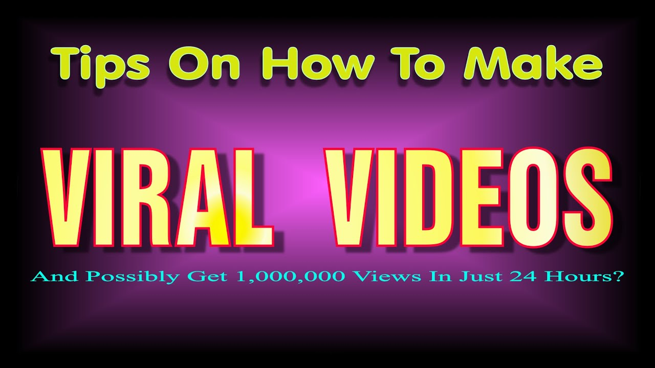 how to make a funny video go viral