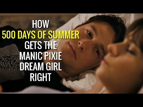 How 500 Days of Summer gets the Manic Pixie Dream Girl right