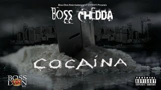 Boss Chedda - Cocaina (Full EP)