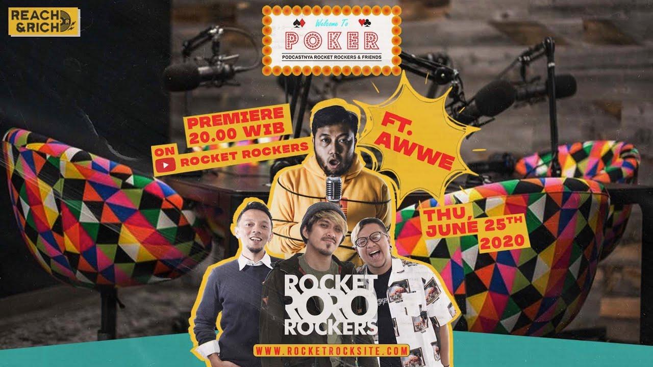 POKER EPS.14 FT. AWWE (PODCASTNYA ROCKET ROCKERS & FRIENDS)