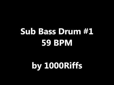 Sub Bass Kick Drum #1 : 59 BPM - Beats Per Minute - YouTube