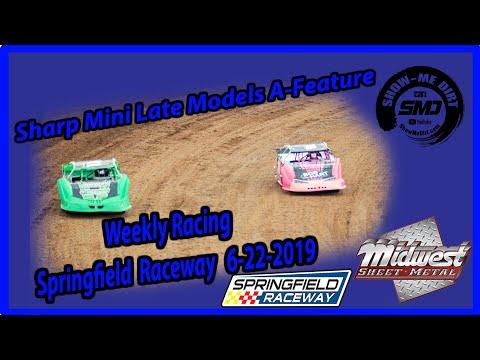 S03-E318 Sharp Mini Late Models A-Feature - Springfield Raceway 6-22-2019 #DirtTrackRacing