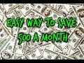 Easy Way to Save 500 a Month