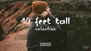 Valentina – 10 Feet Tall (Lyrics) » Watch the music video: https://...