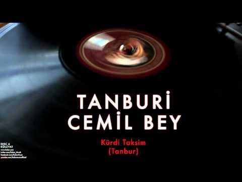 Tanburi Cemil Bey - Kürdi taksim Dinle mp3 indir