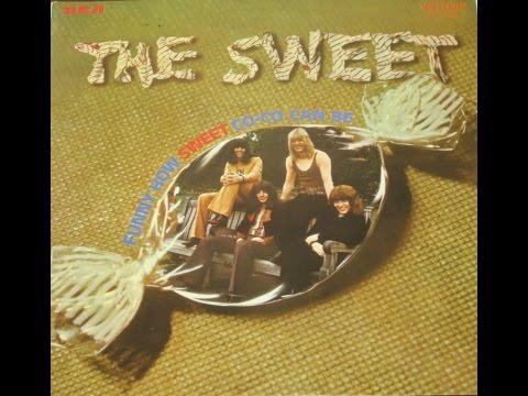THE SWEET  Funny How Sweet Co Co Can Be  FULL  ALBUM