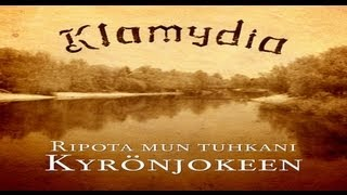 Klamydia - Ripota mun tuhkani Kyrönjokeen (Official video)