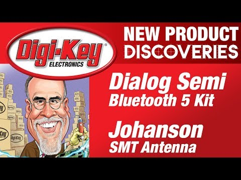 Dialog and Johanson New Product Discoveries with Randall Restle Episode 11 | DigiKey