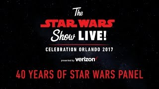 40 Years of Star Wars Panel | Star Wars Celebration Orlando 2017 (US)