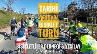 TARİHİ YARIMADA BİSİKLET TURU - Bisikletliler Derneği & Yeşilay Etkinliği 5 MART 2017