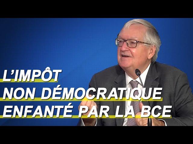 L'impôt non démocratique enfanté par la BCE