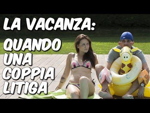 LA VACANZA: QUANDO UNA COPPIA LITIGA - Feat. Francesca Michielin