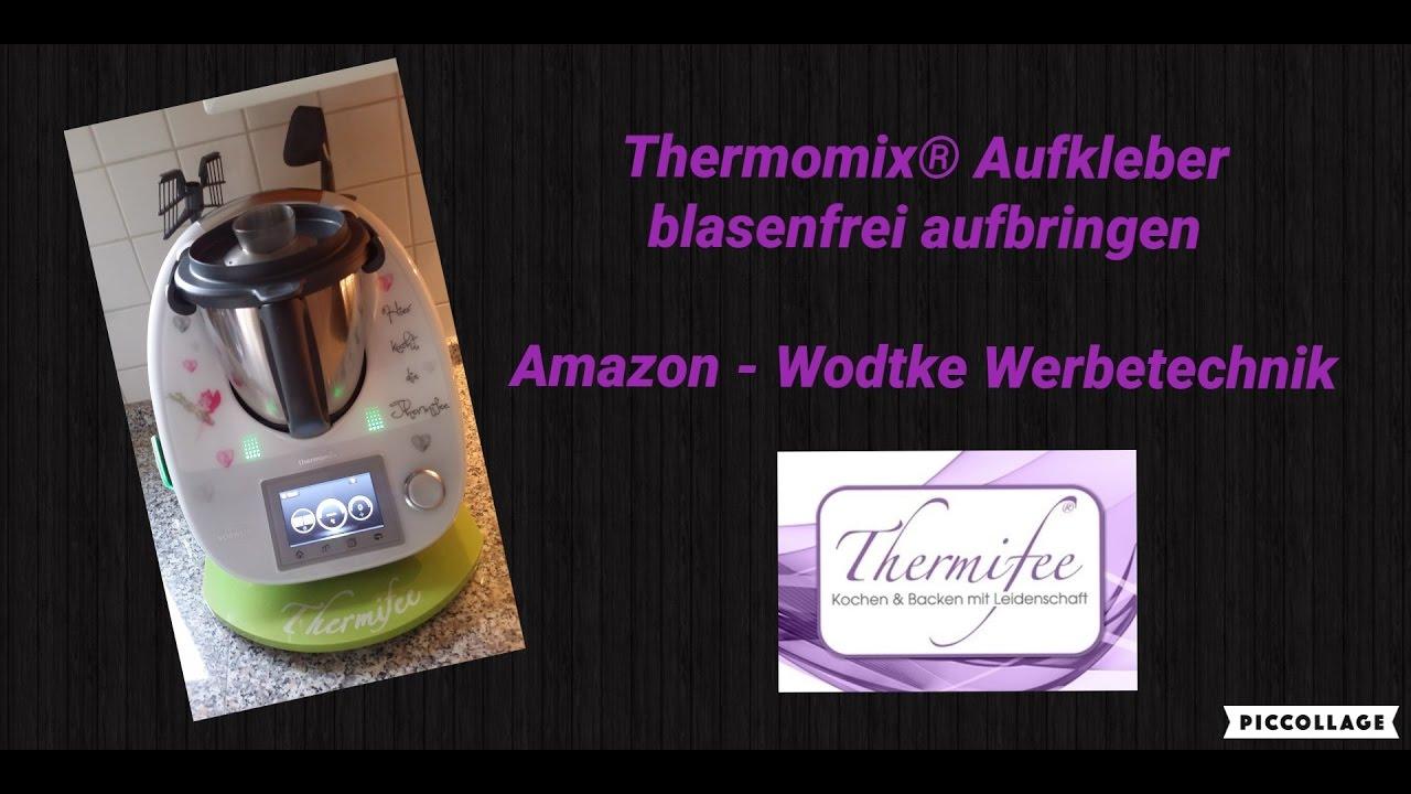 Thermomix Tm5 Aufkleber Blasenfrei Aufbringen