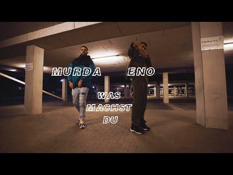 ENO feat. MURDA – Was machst du