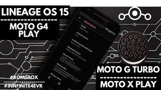 Lineage OS 15 BETA for Moto G Turbo/merlin | Moto X Play/Lux | Moto G4 PLay/harpia | Oreo 8.0.0