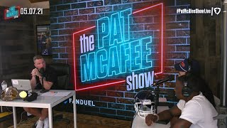 The Pat McAfee Show | Friday May 7th, 2021