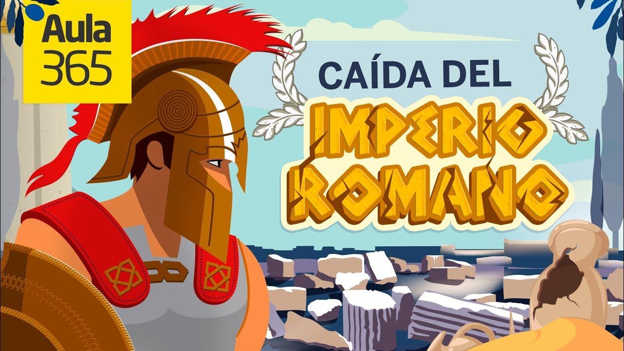 La Caída Del Imperio Romano Videos Educativos Para Niños