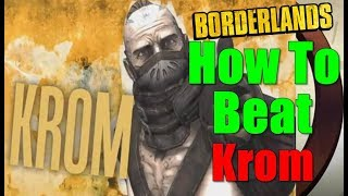 Borderlands How To Beat Krom Walkthrough The Next Piece Gameplay Commentary HD