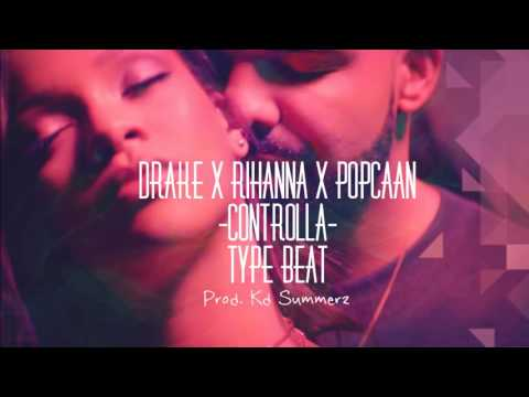 Drake - Controlla Ft Rihanna & Popcaan Type Beat (Prod. Kd Summerz) Sold!!!