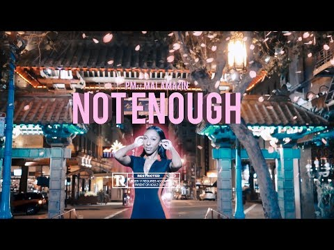 PM  Not Enough ft Mal Amazin   All Bay Music