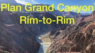 How to Plan a Grand Canyon Rim-to-Rim Hike