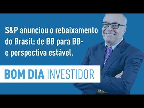 S&P anunciou o rebaixamento do Brasil: de BB para BB- e perspectiva estável.