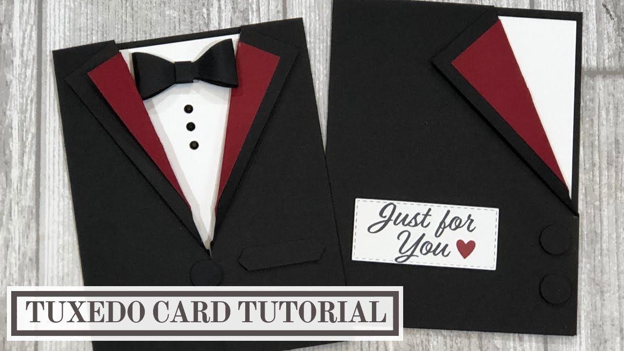 Looking For Some Masculine Card Ideas In This Video Tutorial I Will Share Two Tuxedo Card Ideas That You Can Make With Any Tuxedo Card Masculine Cards Cards