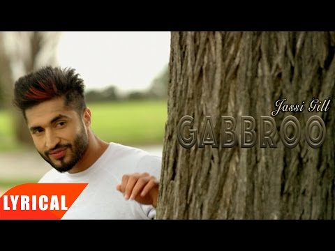 Gabbroo ( Lyrical Video ) | Jassie Gill | Punjabi Lyrical Songs | Speed Records
