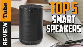 ✅Speaker: Best Smart bluetooth Speaker 2019 (Buying Guide)