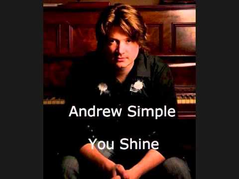Andrew Simple~You Shine