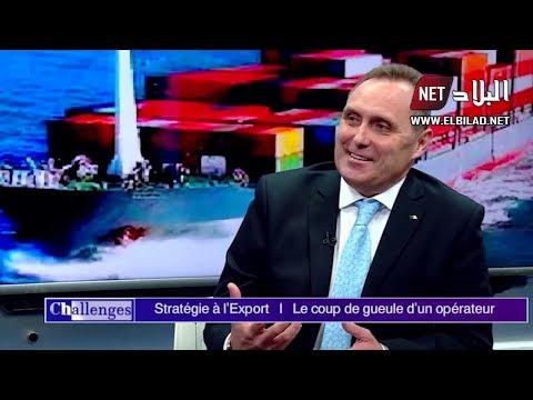 Challenges :   Moncef Bouderba   I    Stratégie à l'export :  Le coup de gueule d 'un  opérateur