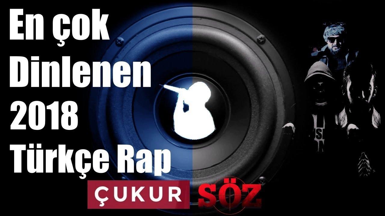En Çok Dinlenen Türkçe Rap Şarkılar 2018