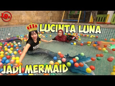 LUCINTA LUNA JADI MERMAID..