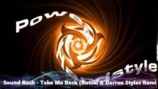 sound rush take me back kutski darren styles remix